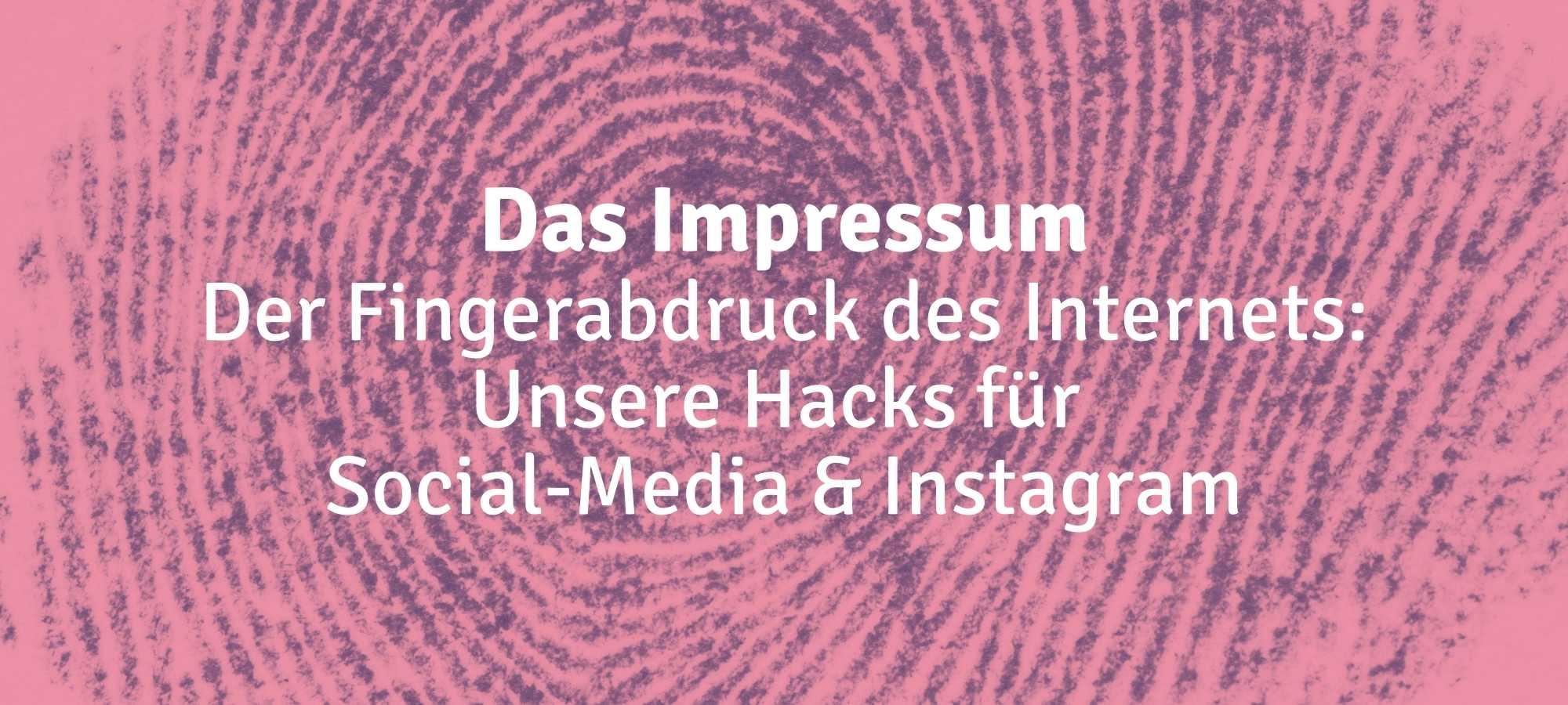 Das Bild zeigt einen Fingerabdruck, als Metapher für das Impressum.